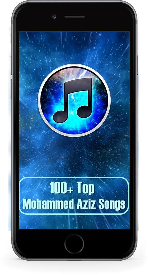 100+ Top Songs Mohammed Aziz for Android - APK Download