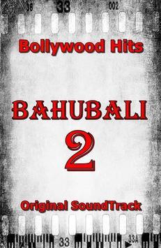 Soundtrack Of BAHUBALI 2 Full Album poster