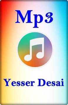 ALL Songs YESSER DESAI Full poster