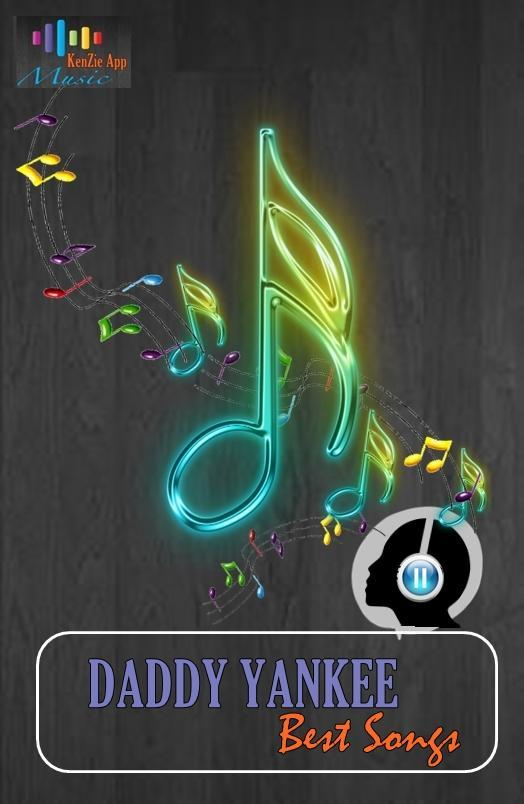 All Songs DADDY YANKEE - Yo Contra Ti for Android - APK Download