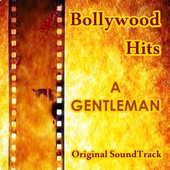 ALL Songs A GENTLEMAN Hindi Movie Full icon