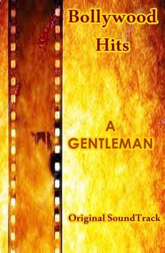 ALL Songs A GENTLEMAN Hindi Movie Full poster