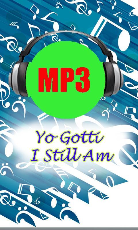 download yo gotti i am still