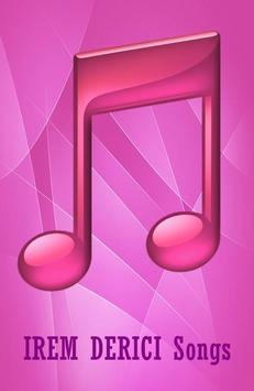 All Songs IREM DERICI apk screenshot
