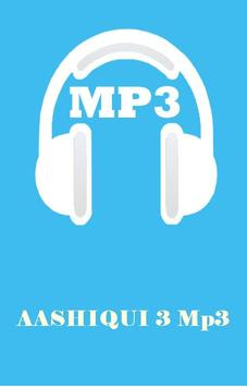 AASHIQUI 3 Mp3 poster
