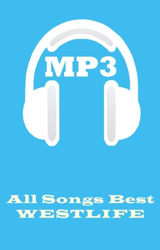 All Songs Best WESTLIFE for Android - APK Download