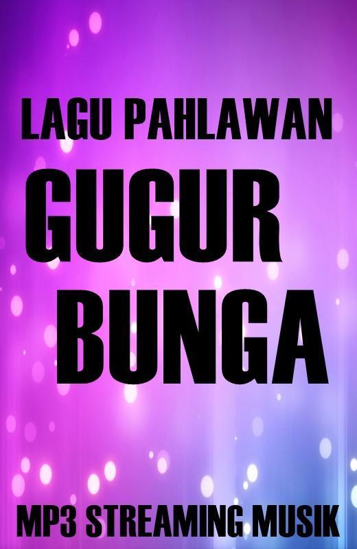 Lagu Pahlawan Gugur Bunga For Android Apk Download