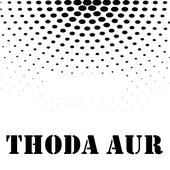 All Songs THODA AUR - Ranchi Diaries icon