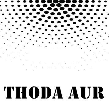All Songs THODA AUR - Ranchi Diaries poster