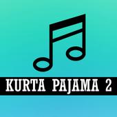 KURTA PAJAMA 2 Songs icon