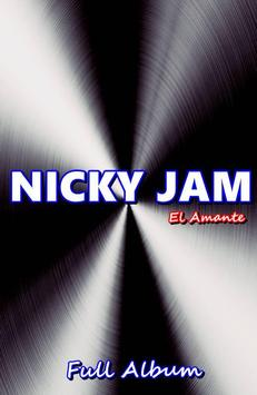 El Amante - NICKY JAM ALL Songs poster