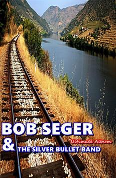 ALL Songs Bob Seger & The Silver Bullet Band Full apk screenshot