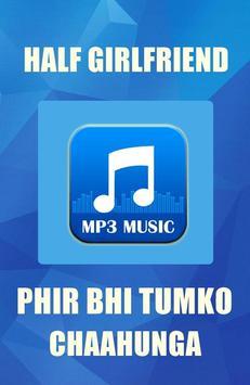 Ost.Half Girlfriend - Phir Bhi Tumko Chaunga poster