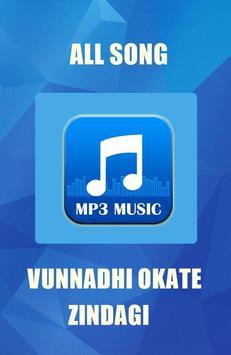 All Song VUNNADHI OKATE ZINDAGI poster