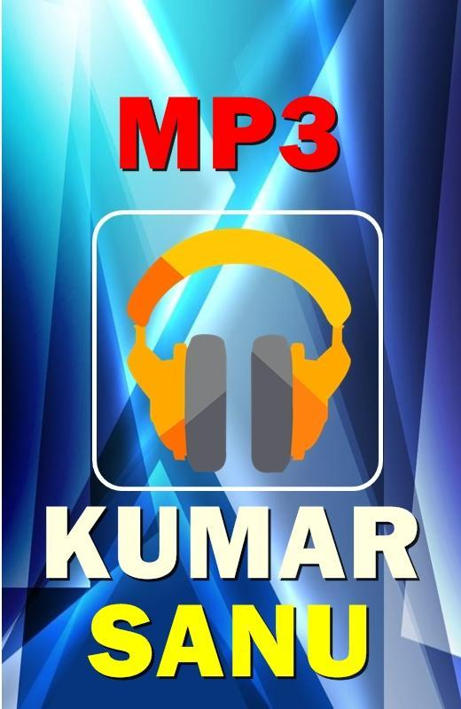 KUMAR SANU song for Android - APK Download