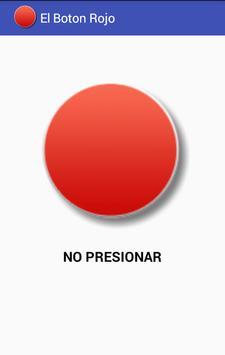 El Botón Rojo No Lo Presiones poster
