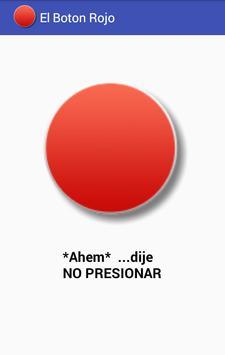 El Botón Rojo No Lo Presiones screenshot 1