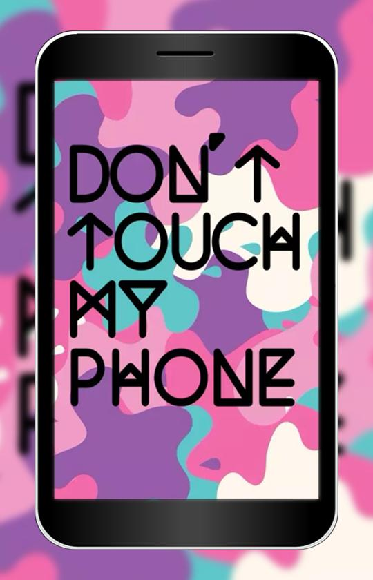 Dont Touch My Phone Wallpaper Hd For Android Apk Download
