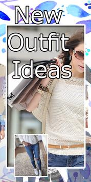 New Outfit Ideas - Latest Fashion Trend poster