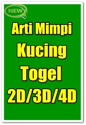 Arti Mimpi Kucing Togel 2D 3D 4D pour Android - Téléchargez l'APK