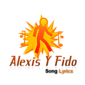 Lyics Alexis Y Fido icon