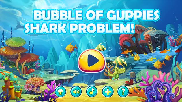 Bubble Of Guppies: Shark Problem! poster