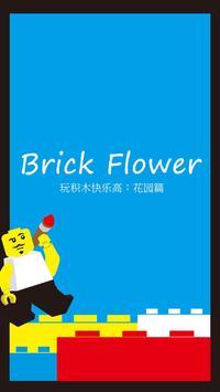 Brick Flower poster