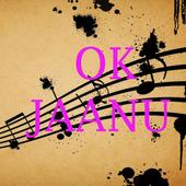 Ok jaanu songs and Lyrics icon