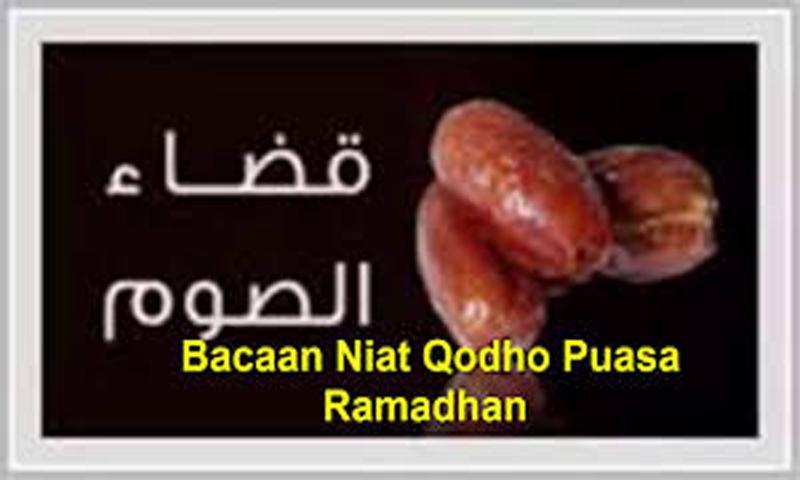 Bacaan Niat Dan Doa Buka Hutang Puasa Ramadhan For Android Apk Download