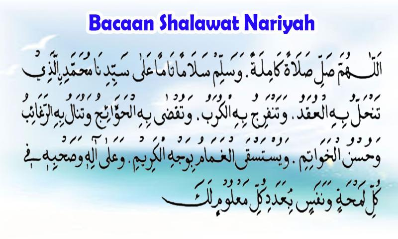 Bacaan Dan Manfaat Shalawat Nariyah Lengkap For Android