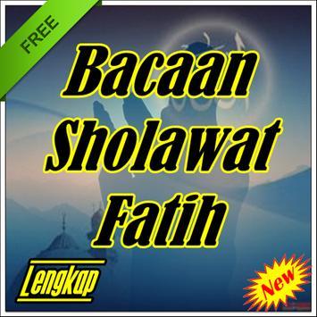 Bacaan Sholawat Fatih Baru Dan Terlengkap poster