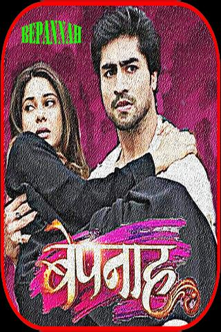 Bepanah Serial Songs (Bepannaah) New for Android - APK Download