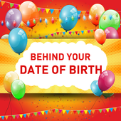 Behind Your Date of Birth icon