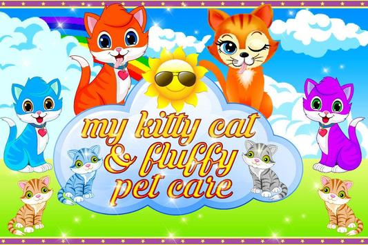 My Kitty Cat & Fluffy Pet Care poster