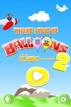 Tap n Pop Balloons with Kirk 2 poster