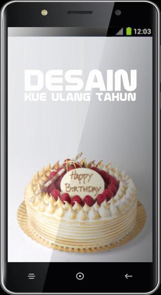 Desain Kue Ulang Tahun For Android Apk Download