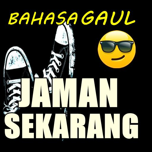 Bahasa Gaul Zaman Sekarang For Android Apk Download