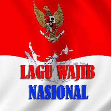 Lagu Wajib Nasional Republik Indonesia poster