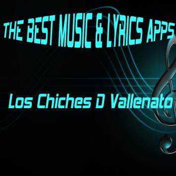 Los Chiches D Vallenato Lyrics poster
