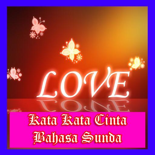 Kata Kata Cinta Bahasa Sunda For Android Apk Download