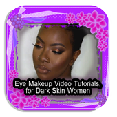 Eye Makeup Guide for Dark Skin icon