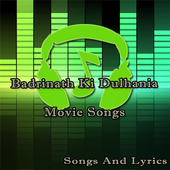 Songs of Badrinath Ki Dulhania icon