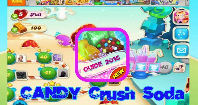 Guide Candy crush soda Saga 16 apk screenshot