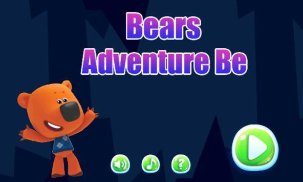 Bears Adventure Be poster