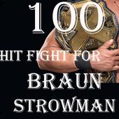 100 Hit Fight for Braun Strowman icon