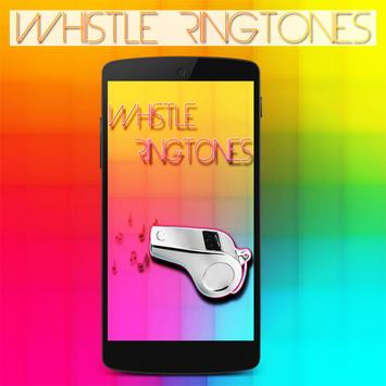 Whistle Ringtones 2017 poster