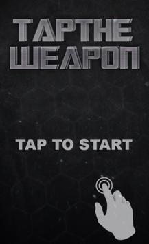 Tap The Weapon screenshot 5