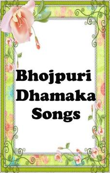 BHOJPURI DHAMAKA SONGS poster