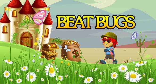 Super Beat bugs heros poster