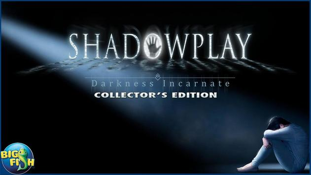 Shadowplay: Darkness Incarnate Collector's Edition poster